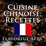 Cuisine Chinoise : Recettes