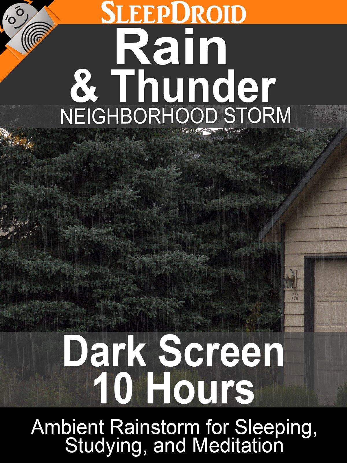 Rain and Thunder: Neighborhood Storm (Dark Screen