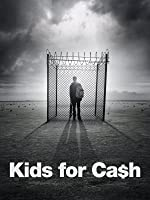 Kids for Cash [HD]