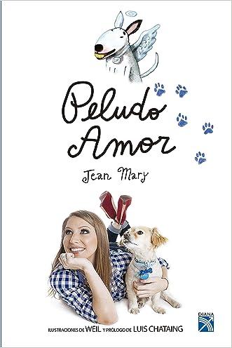 Peludo amor (Spanish Edition)