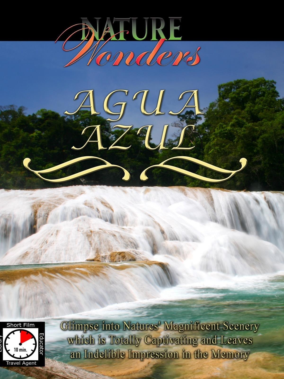 Nature Wonders - Agua Azul - Mexico