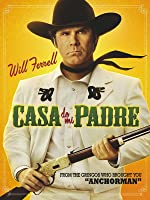 Casa De Mi Padre (English Subtitled) [HD]