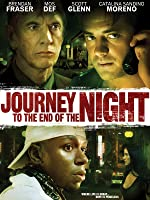 Journey to the End of the Night [HD]