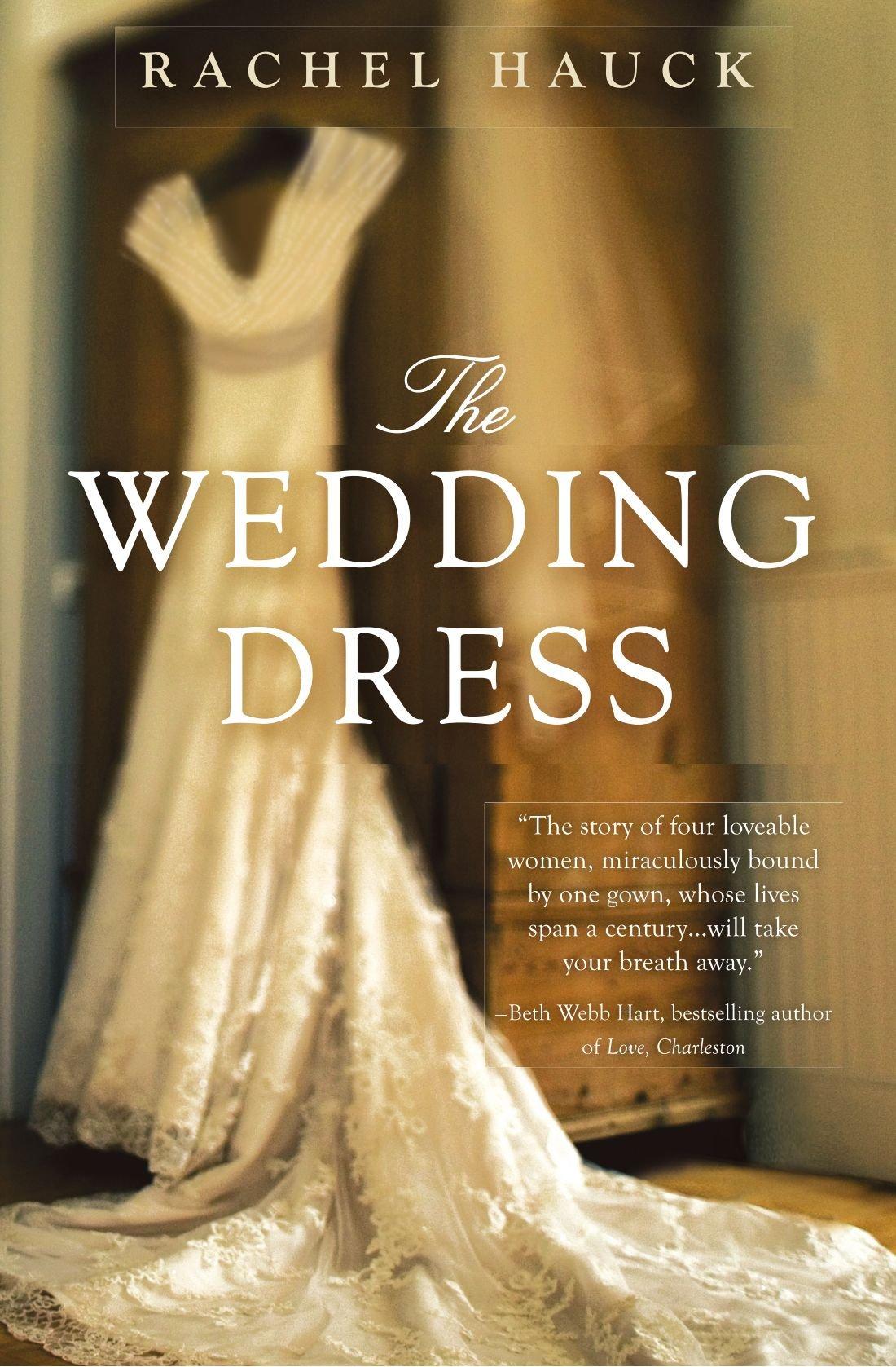 The Wedding Dress, Hauck, Rachel