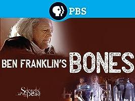 Secrets of the Dead: Ben Franklin's Bones Season 1