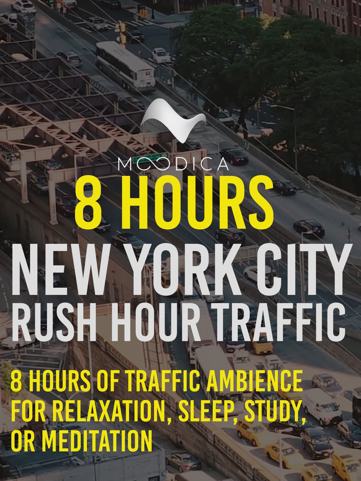 8 Hours: New York City Rush Hour Traffic: 8 Hours of Traffic Ambience For Relaxation, Sleep, Study, or Meditation