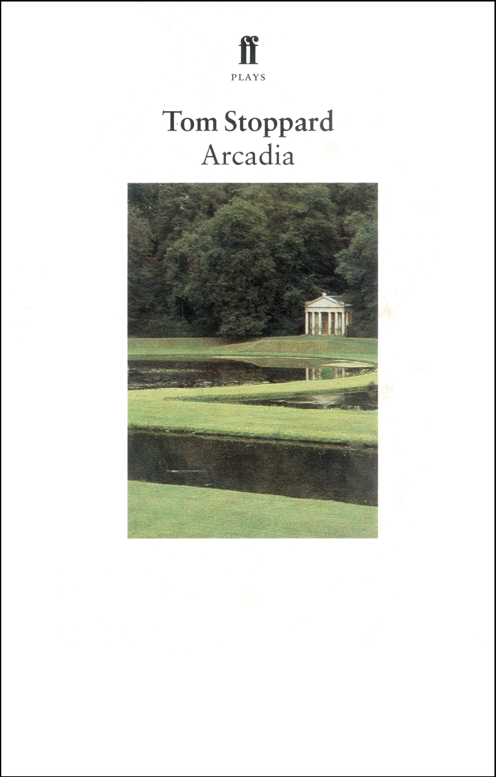 determinism in the play arcadia by tom stoppard A short summary of tom stoppard's arcadia the play shifts back to the early the problem with determinism is likely hidden in the author's observations.