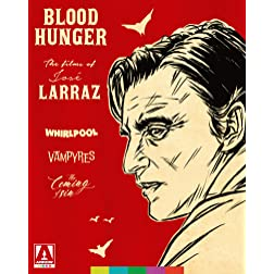 Blood Hunger: The Films of Jose Larraz [Blu-ray]