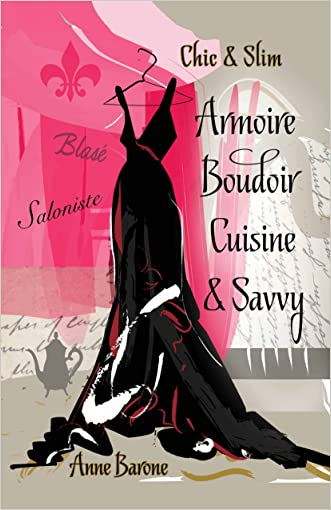 Chic & Slim Armoire Boudoir Cuisine & Savvy: Success Techniques For Wardrobe Relaxation Food & Smart Thinking