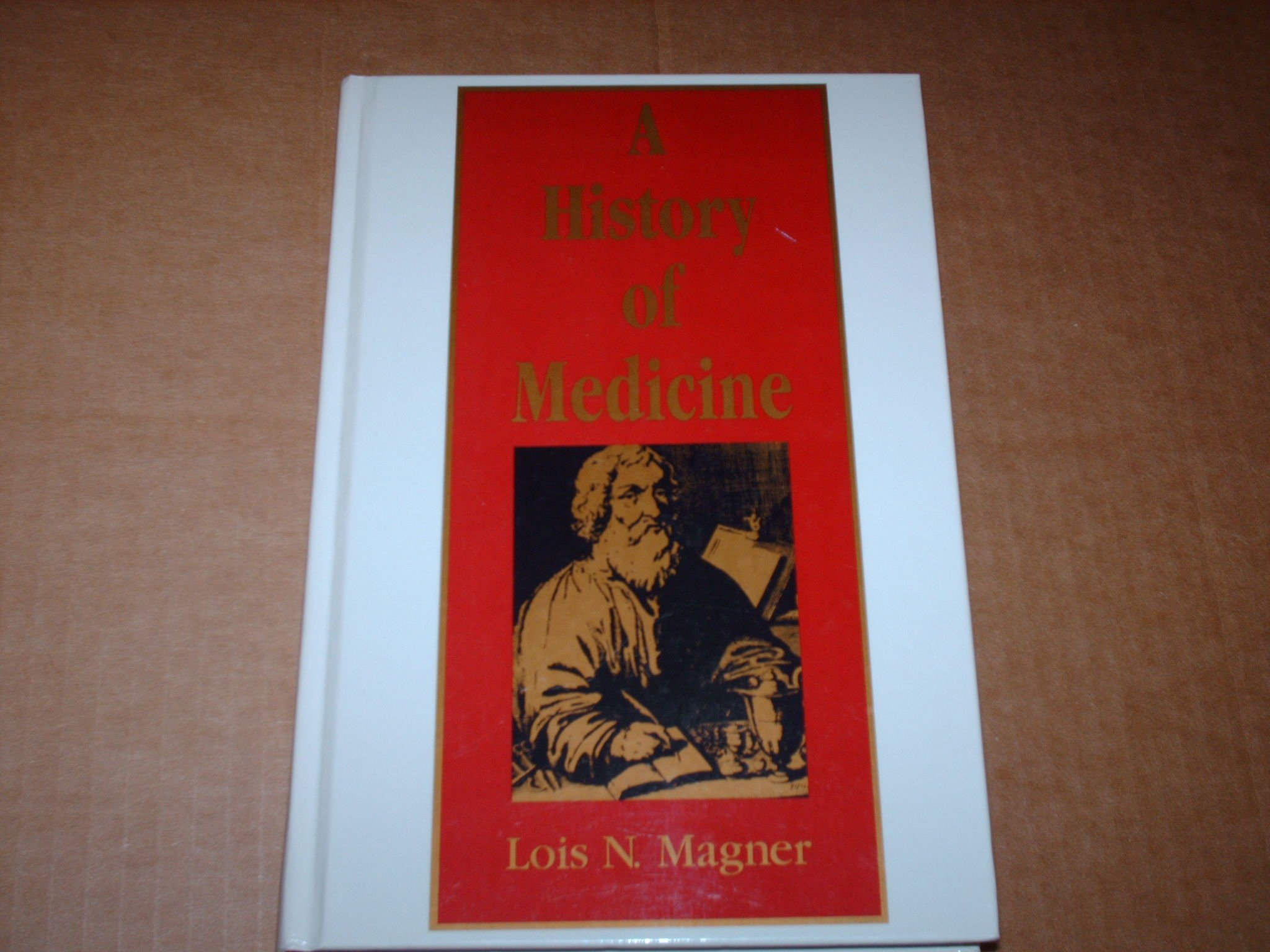 A history of medicine by Lois N. Magner. book cover