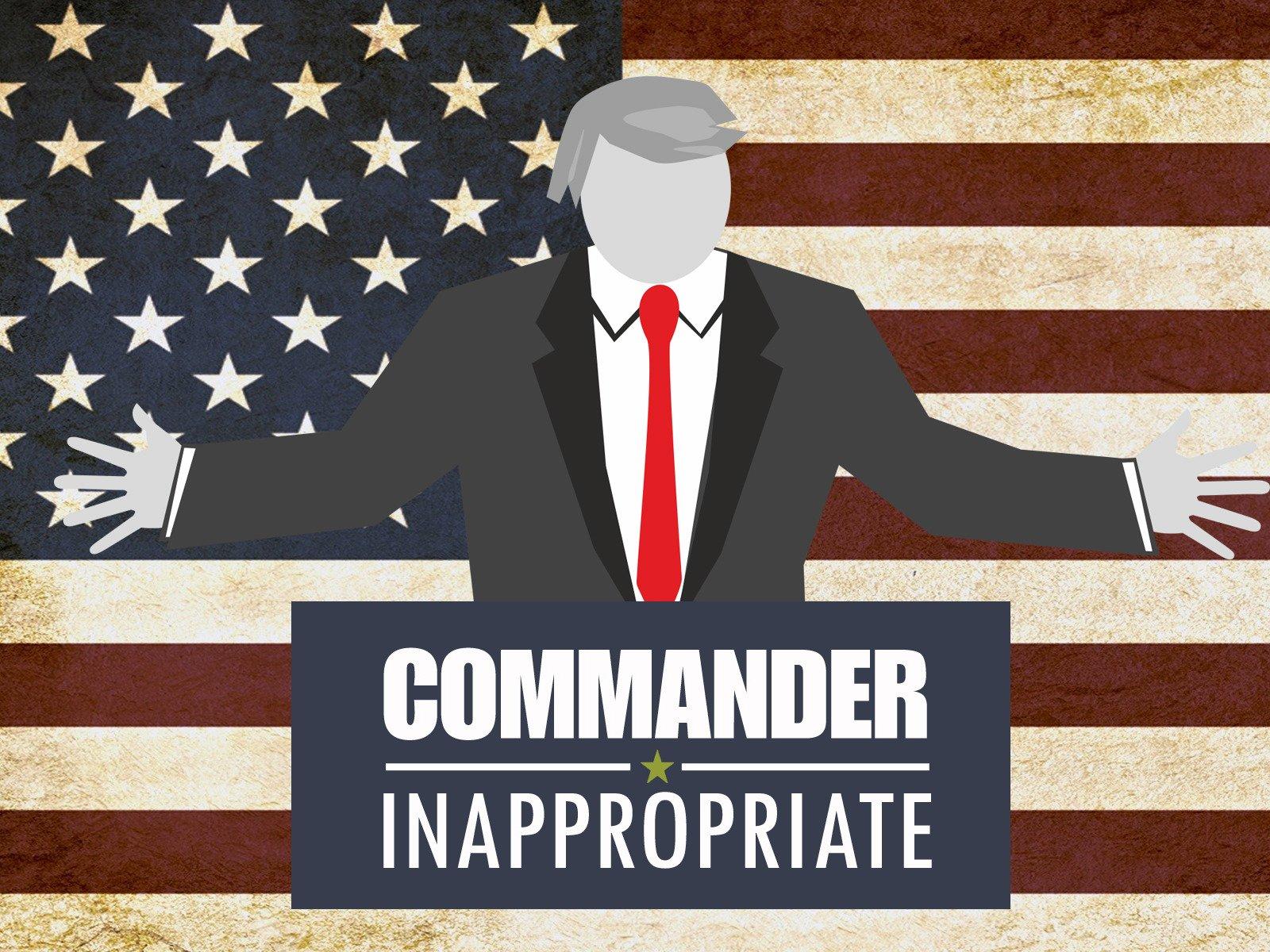 Commander Inappropriate - Season 1