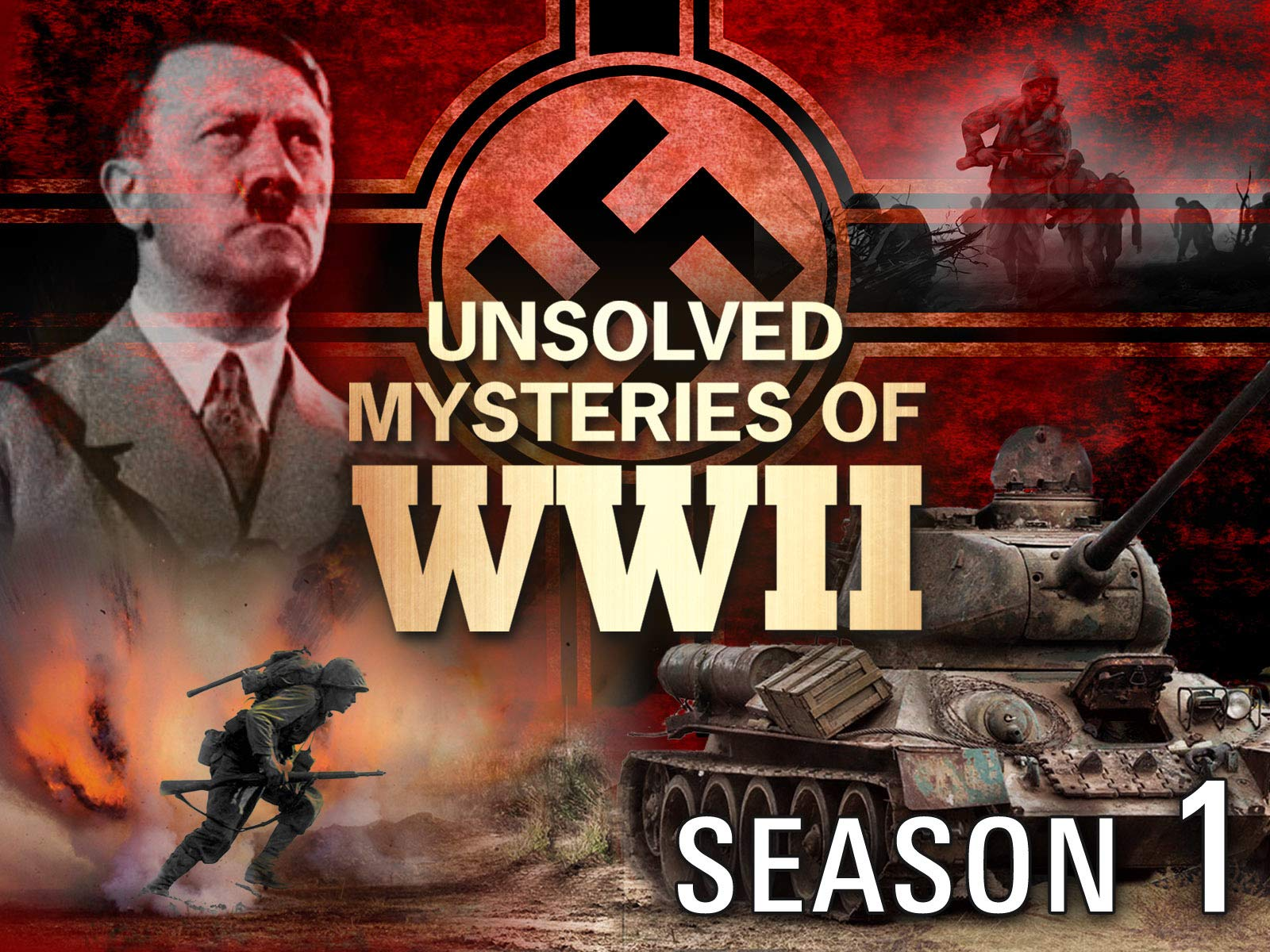 Unsolved Mysteries of World War II - Season 1