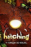 Cirque du Soleil - Hatching [HD]