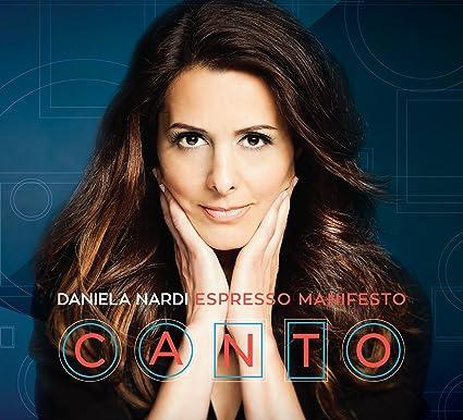 Daniela Nardi – Espresso Manifesto: Canto