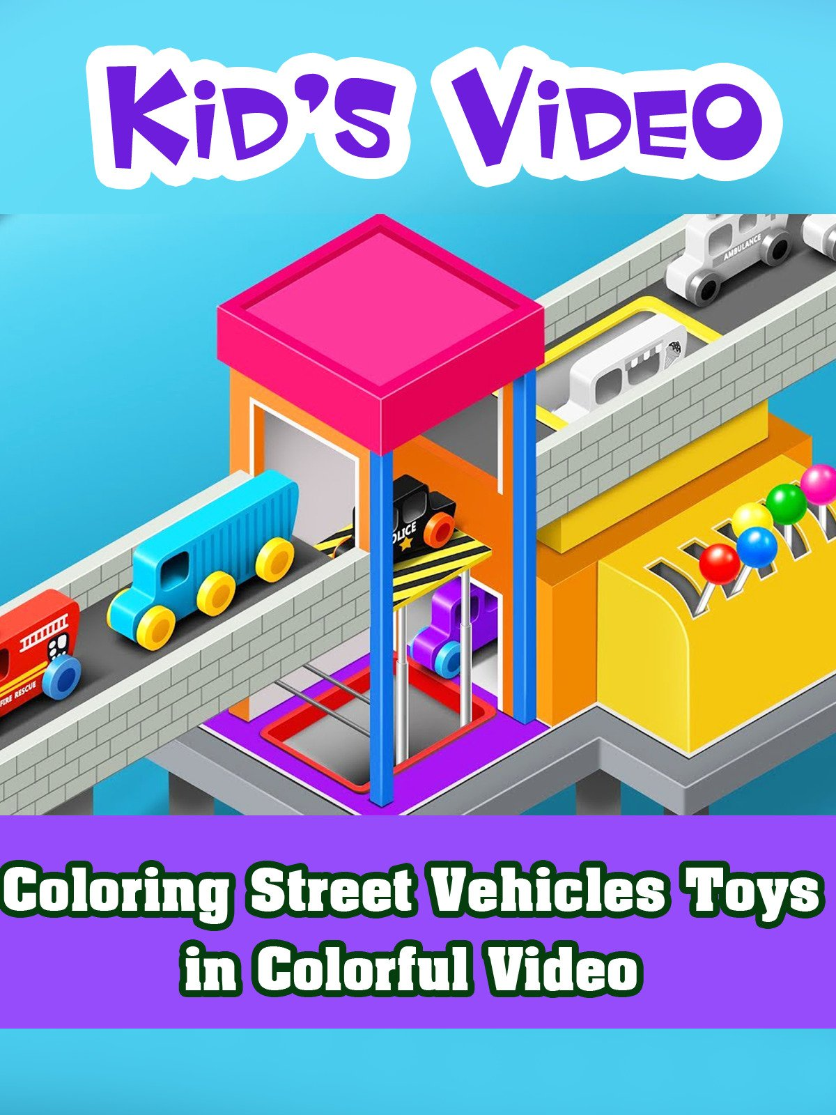 Coloring Street Vehicles Toys in Colorful Video