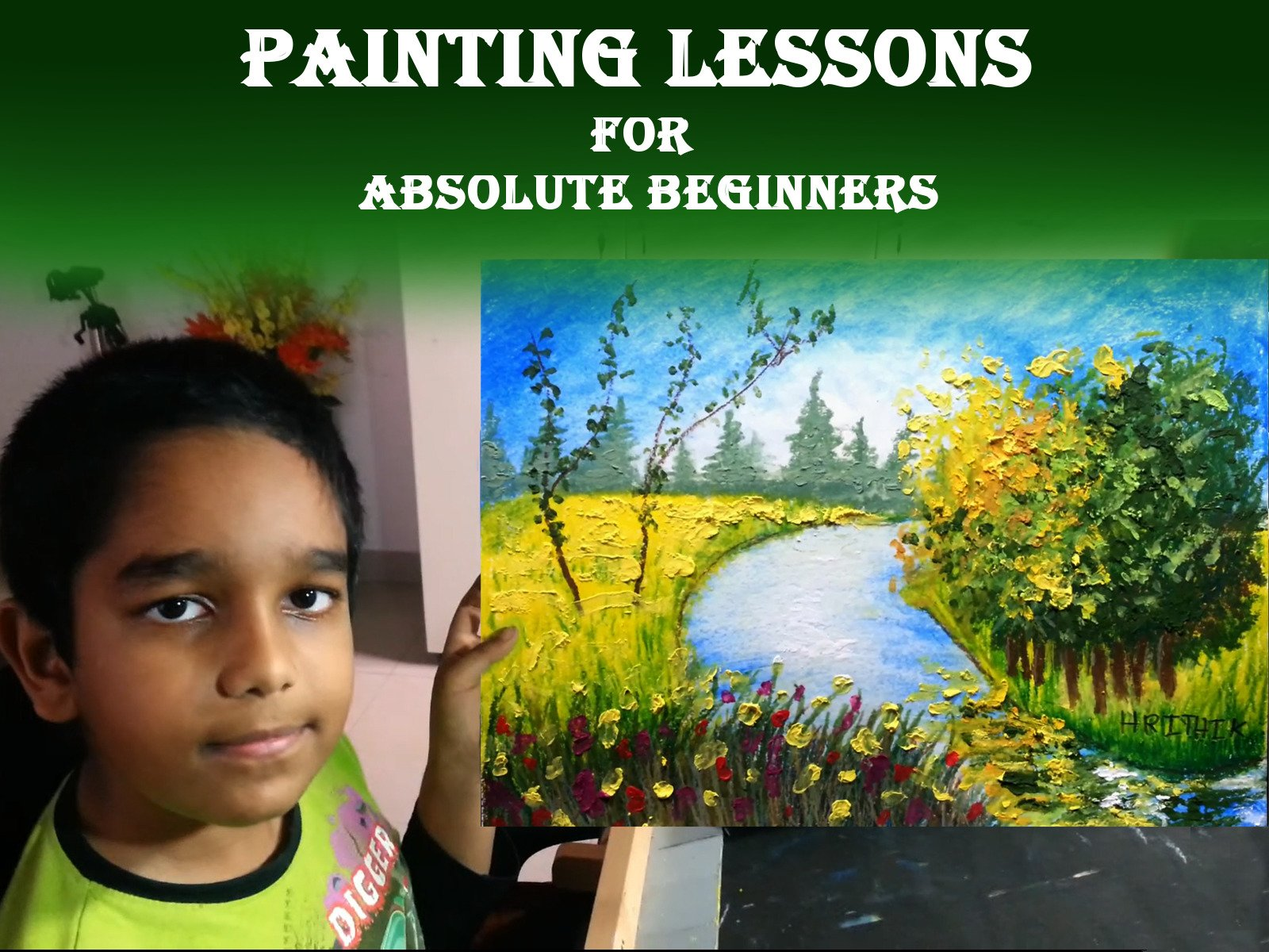 Painting Lessons For Absolute Beginners - Season 1