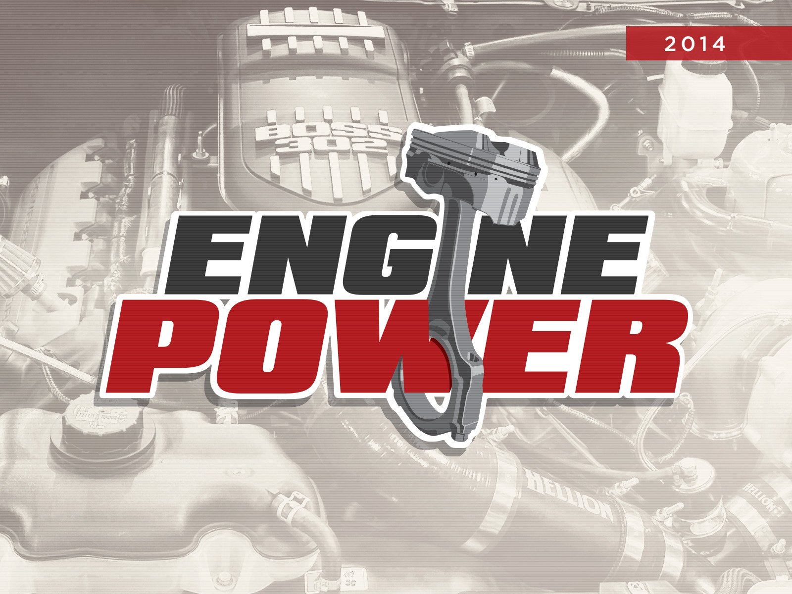 Engine Power - Season 2014