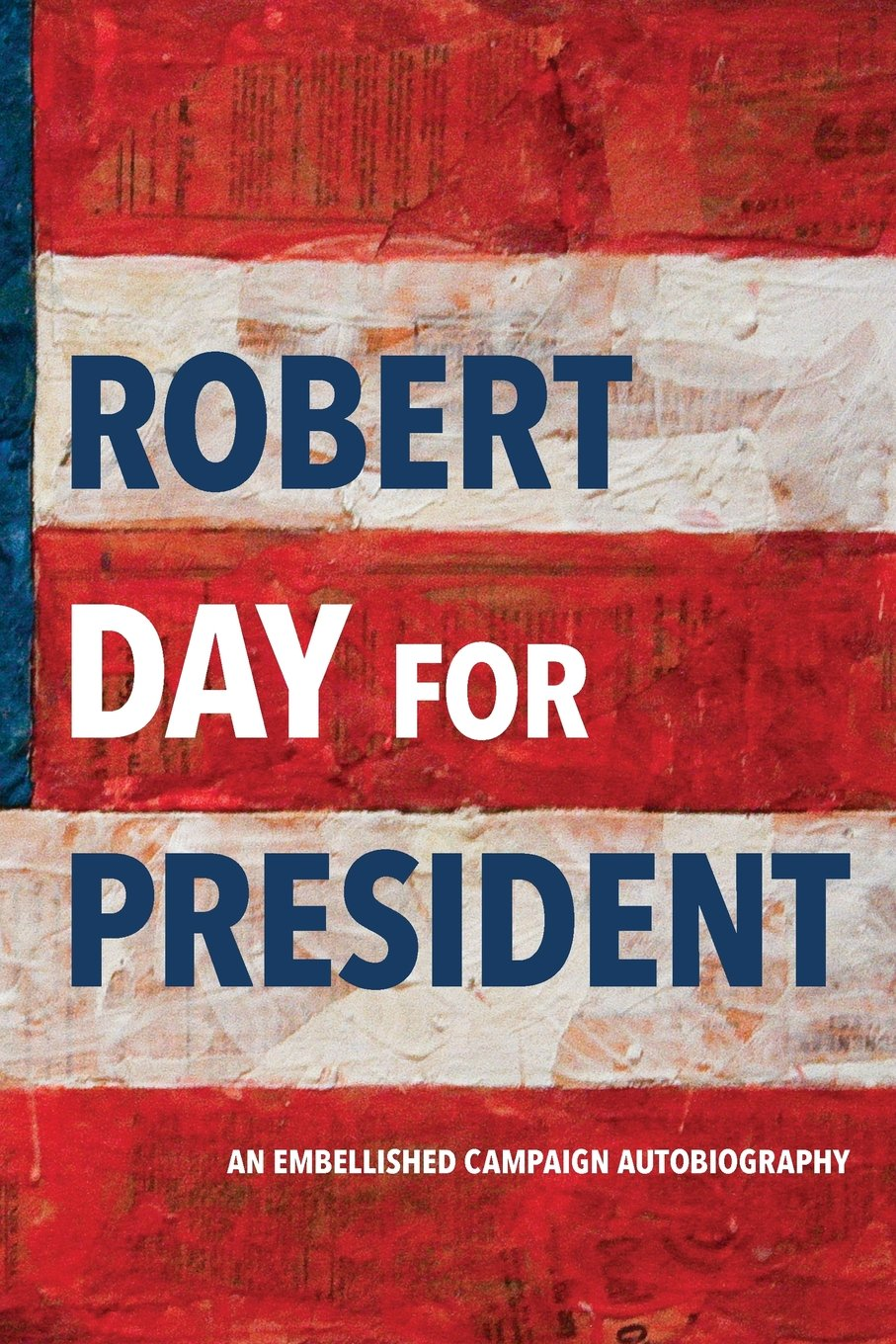 Cover of Robert Day for President