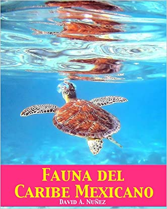 Fauna del Caribe Mexicano (Spanish Edition)