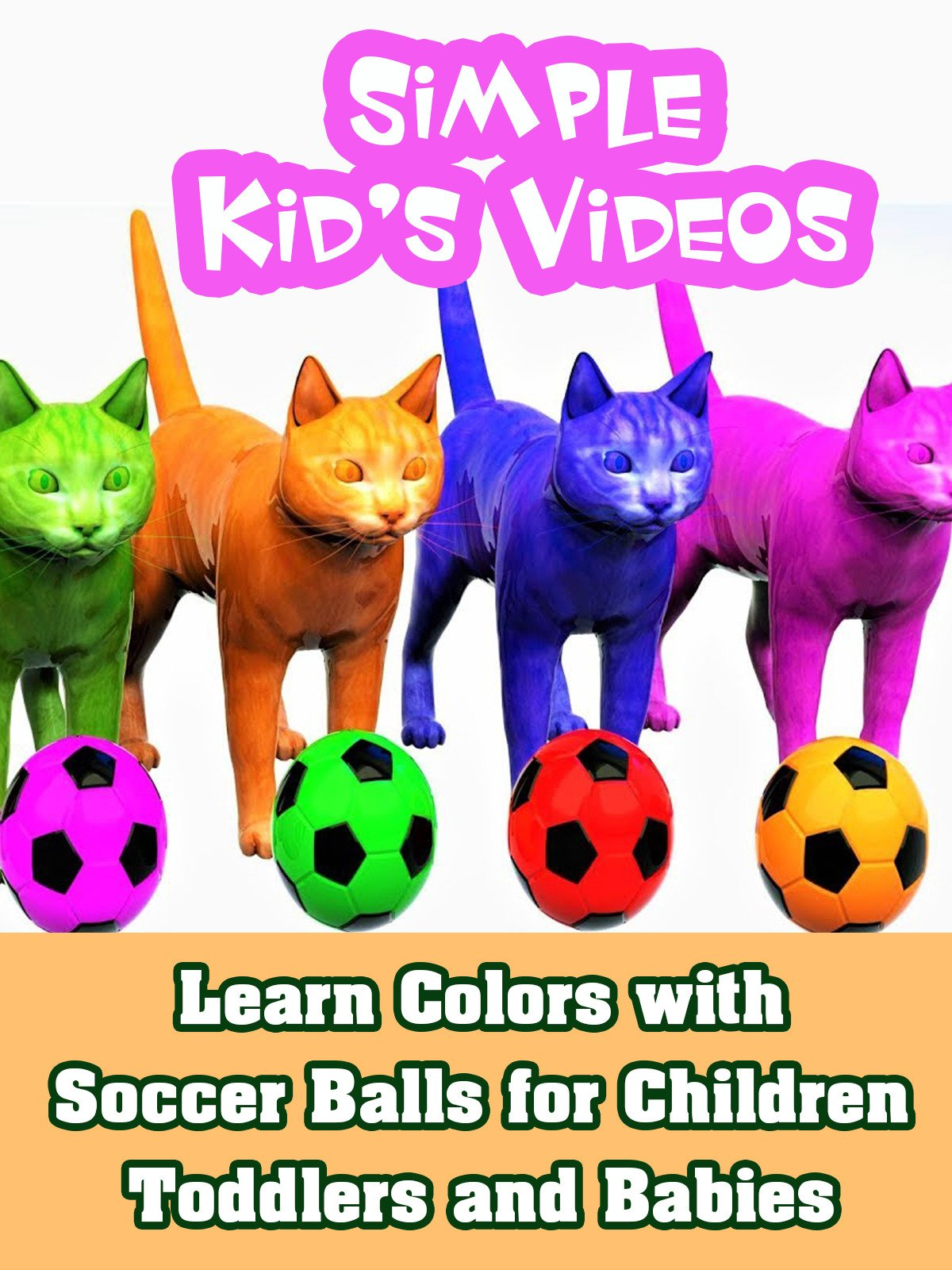 Learn Colors with Soccer Balls for Children Toddlers and Babies