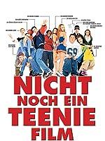 Nicht Noch Ein Teenie-Film - Director's Cut