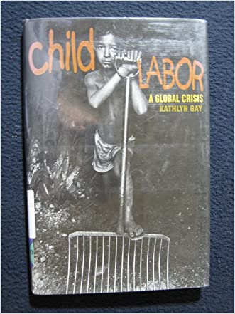 Child Labor;A Global Crisis