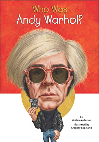Who Was Andy Warhol? written by Kirsten Anderson