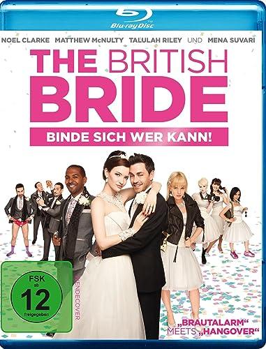 The British Bride – Binde sich wer kann!