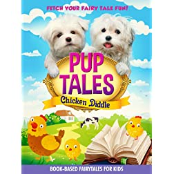 Pup Tales: Chicken Diddle