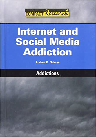 Internet and Social Media Addiction (Compact Research: Addictions)
