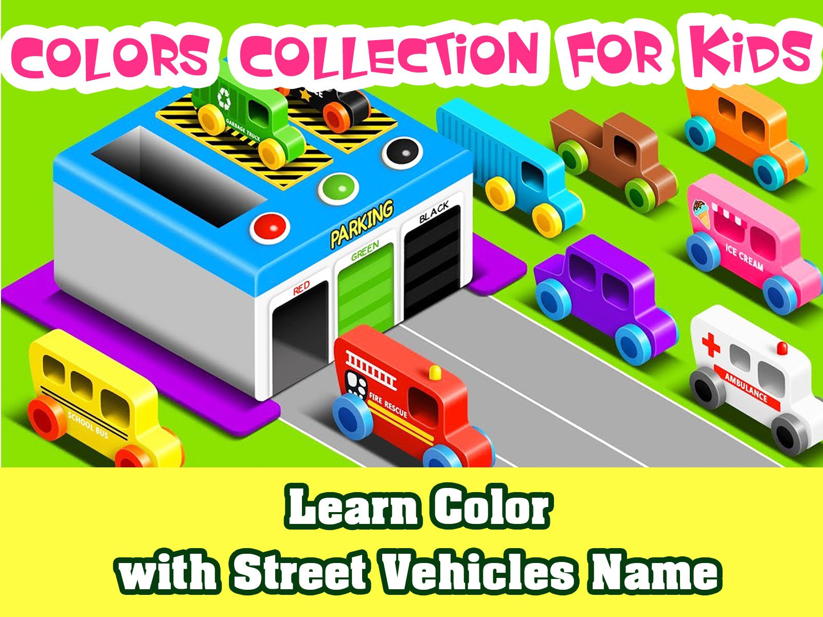 Learn Color with Street Vehicles Name