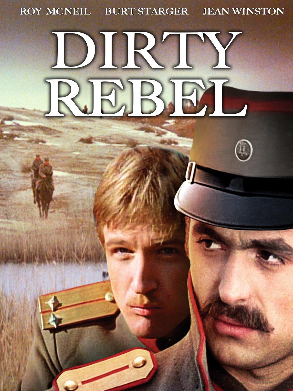 Dirty Rebel