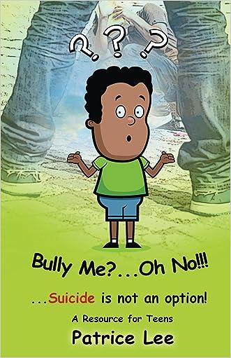 Bully Me? . . .Oh NO! ! !