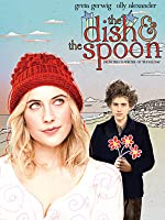 The Dish and the Spoon [HD]