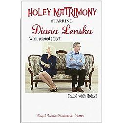 Holey Matrimoney
