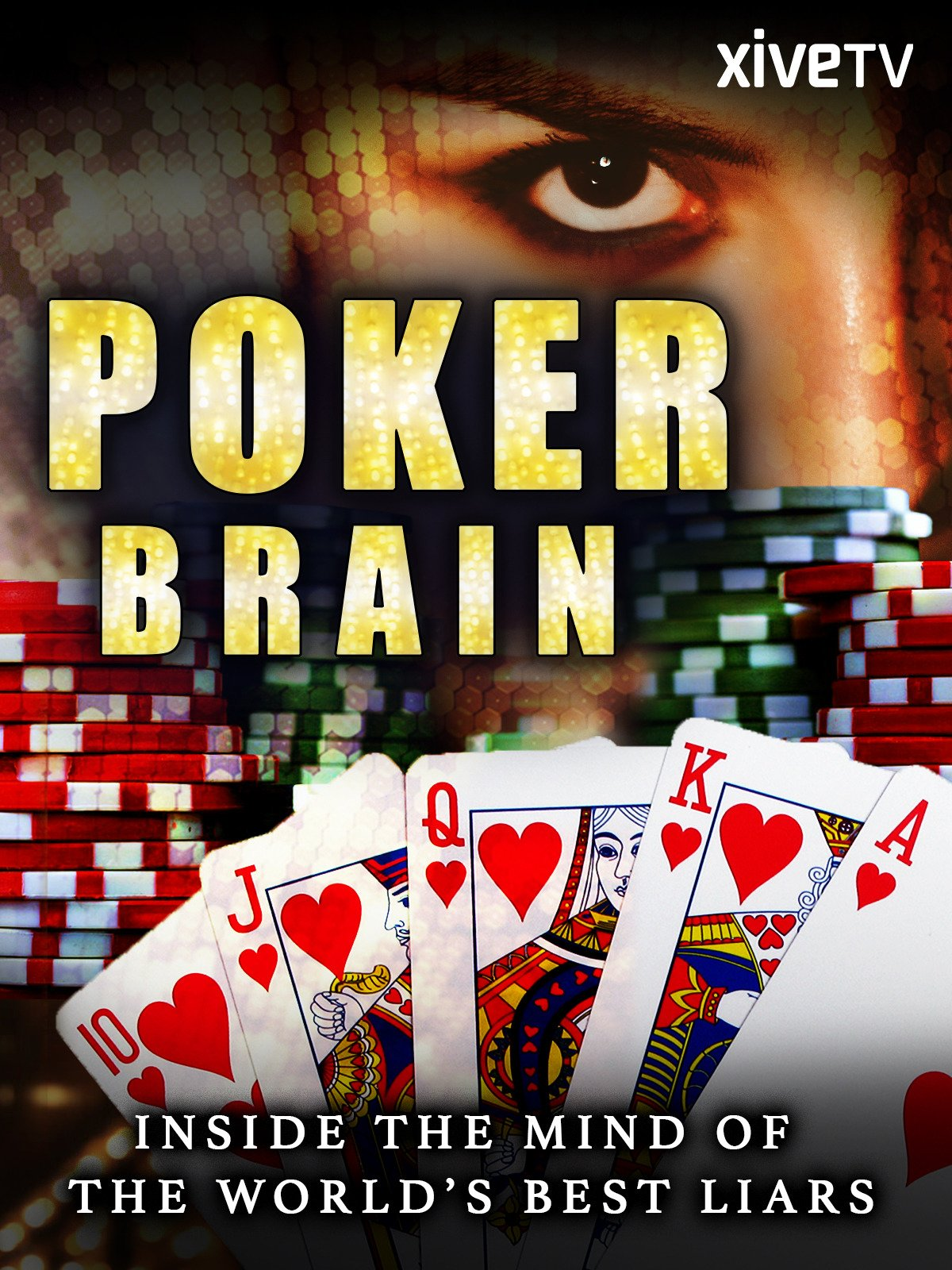 Poker Brain: Inside the Minds of the World's Best Liars on Amazon Prime Instant Video UK