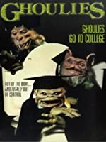 Ghoulies: Ghoulies Go To College