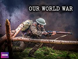 Our World War Season 1