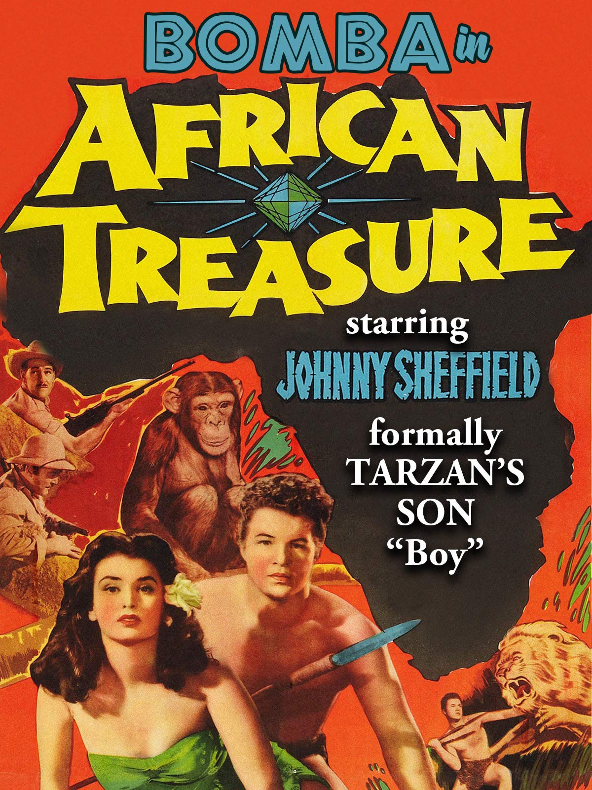 "Bomba in ""African Treasure"" - Starring Johnny Sheffield, Formally Tarzan's Son ""Boy"""