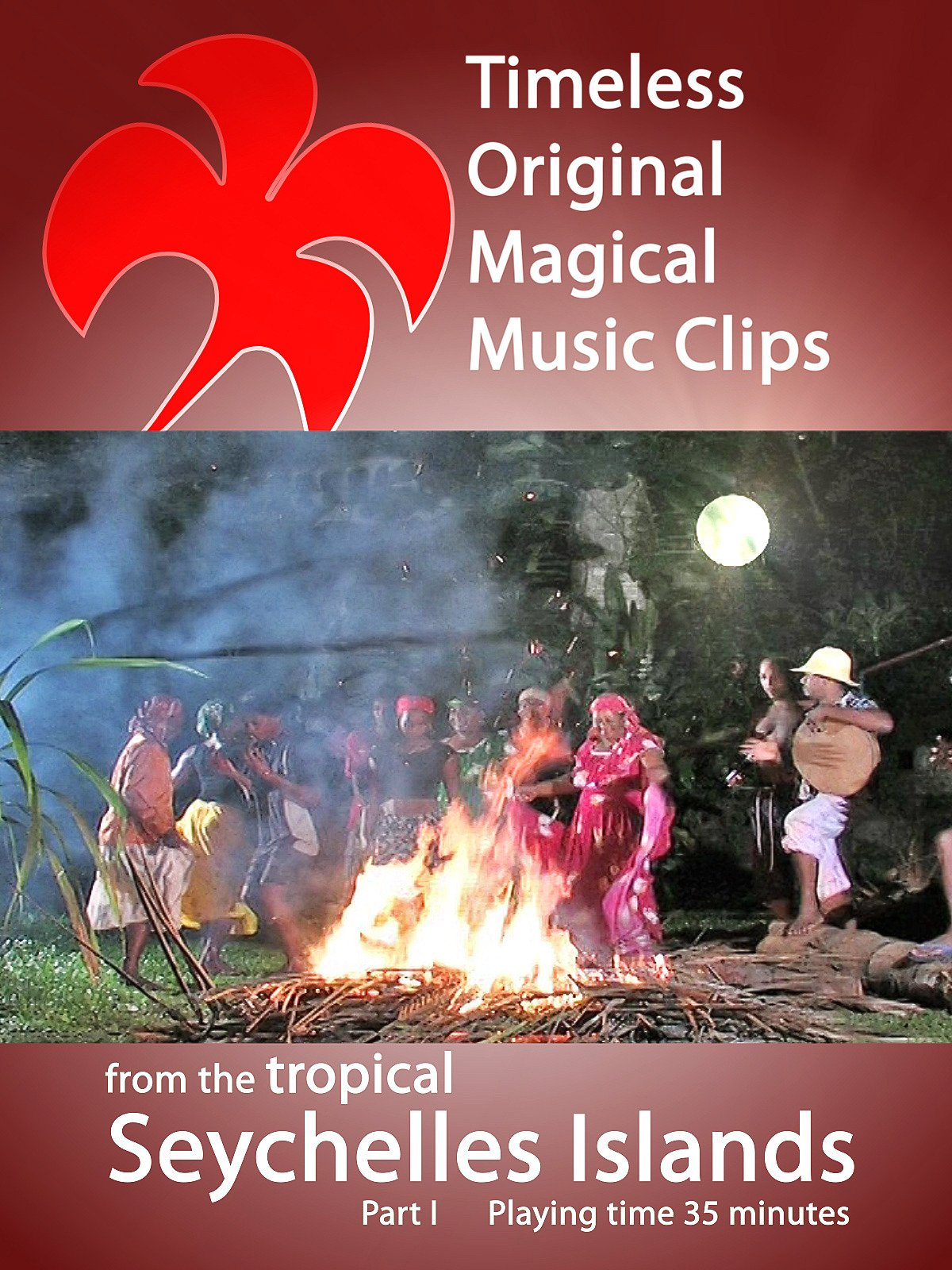 Timeless Original Magical Music Clips from the Tropical Seychelles Islands Part 1