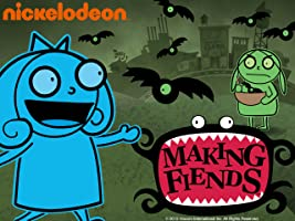 Making Fiends