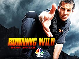 Running Wild With Bear Grylls, Season 1 [HD]