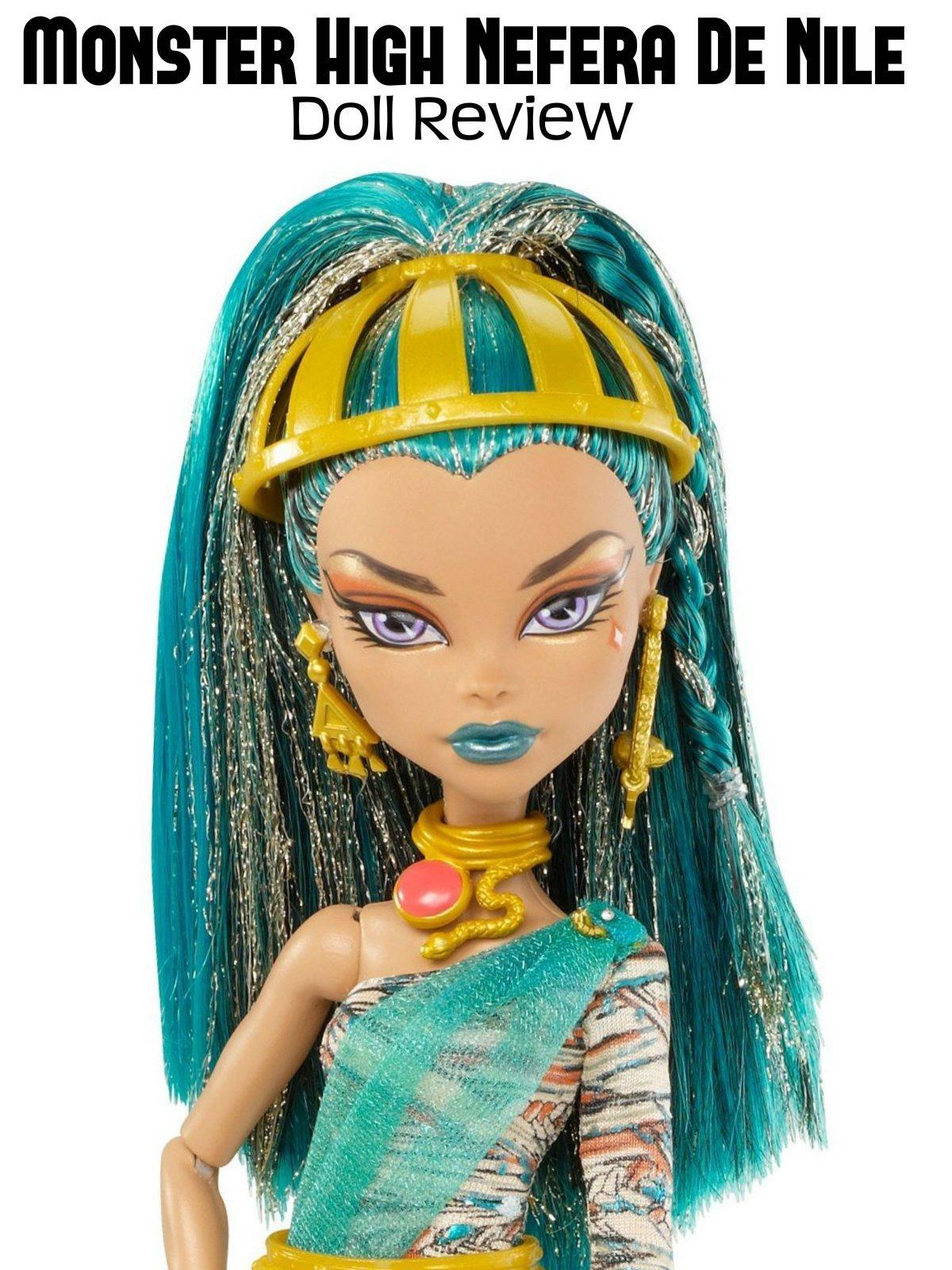 Review: Monster High Nefera De Nile Doll Review