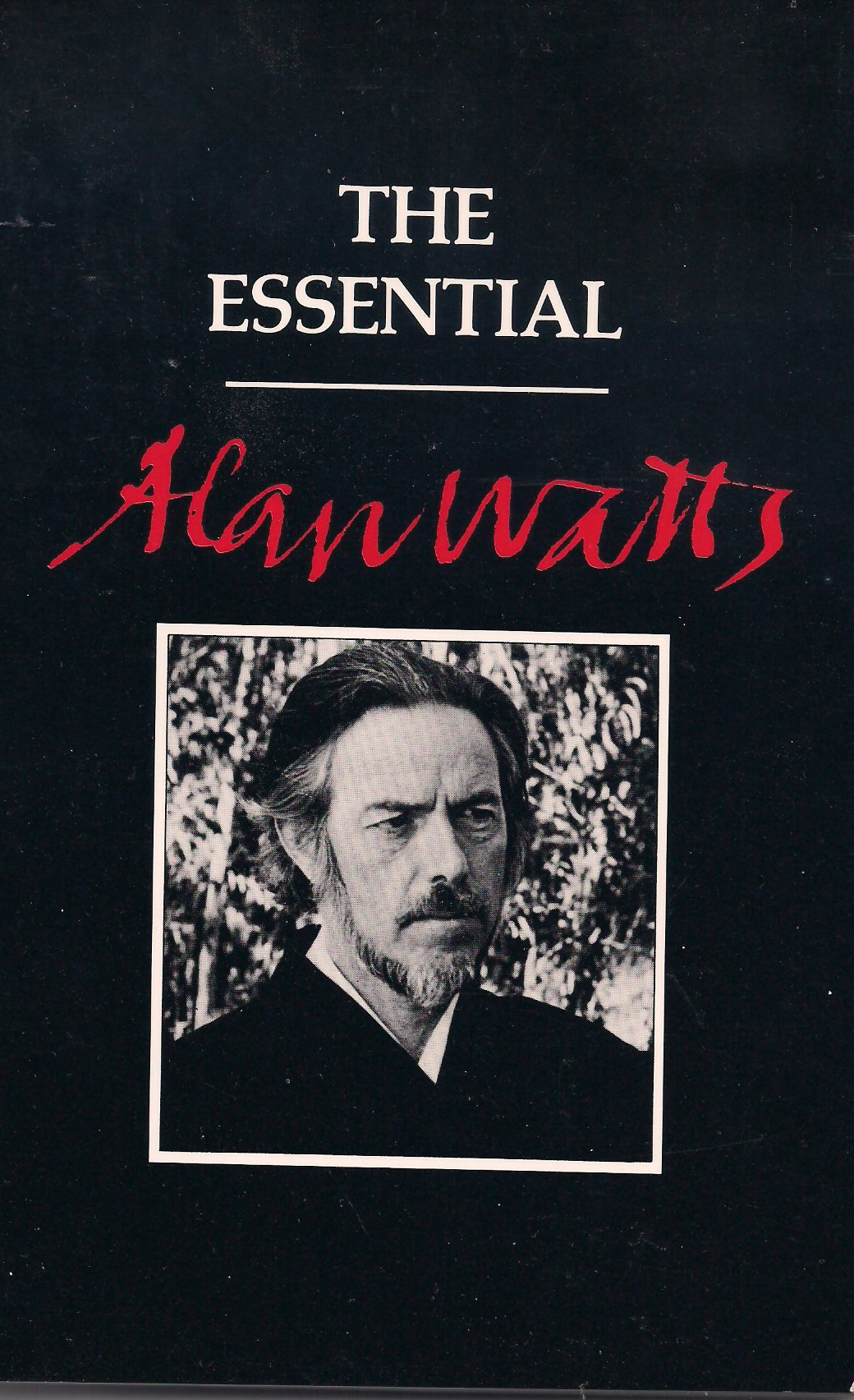 The Essential Alan Watts, Alan Watts
