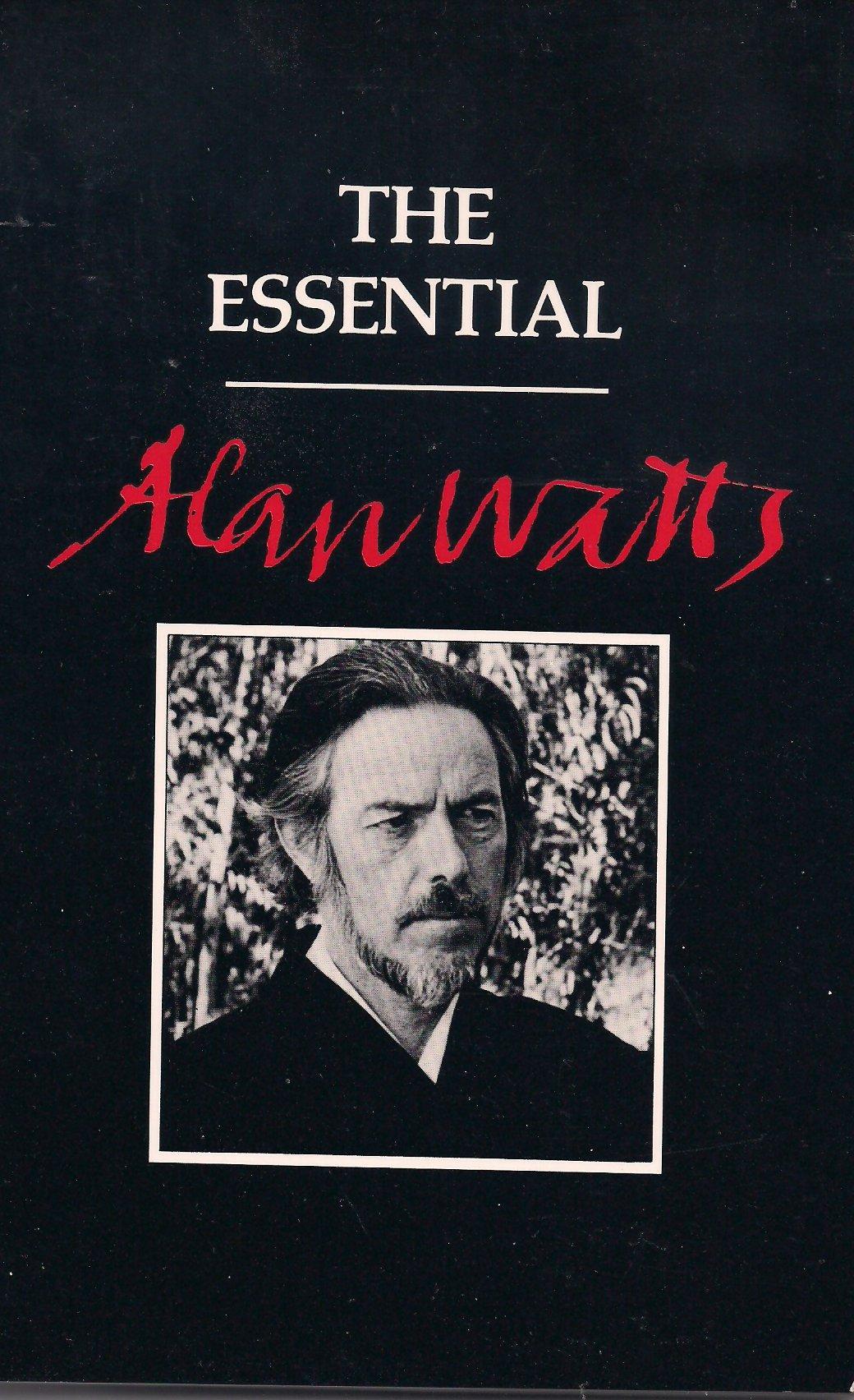 The Essential Alan Watts, Alan Watts
