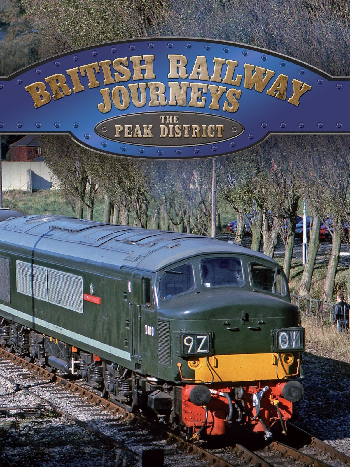 British Railway Journeys: The Peak District