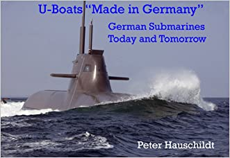 """U-Boats """"Made in Germany"""": German Submarines Today and Tomorrow"""
