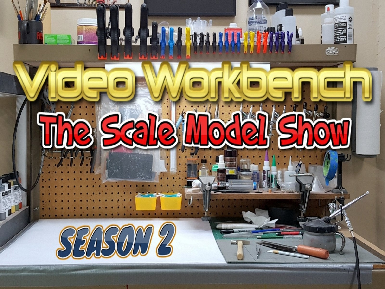 Video Workbench: The Scale Model Show - Season 2