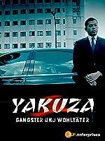 Yakuza - Gangster und Wohlt�ter