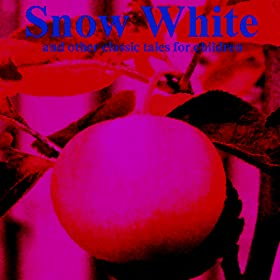 AudioBook - Snow White And Other Children Classics